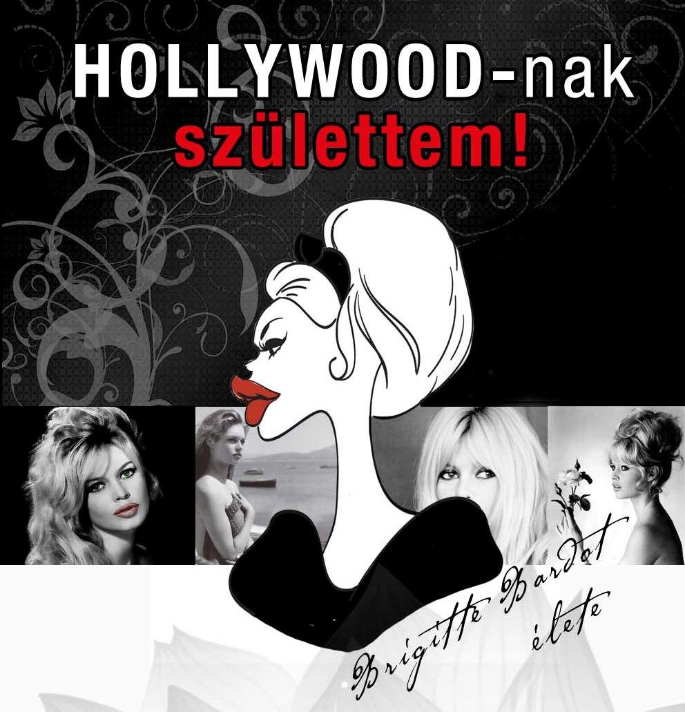 Keressük a magyar Brigitte Bardot-ot!